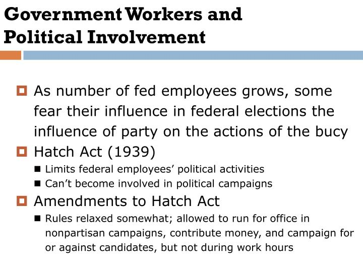 Government Workers and Political Involvement