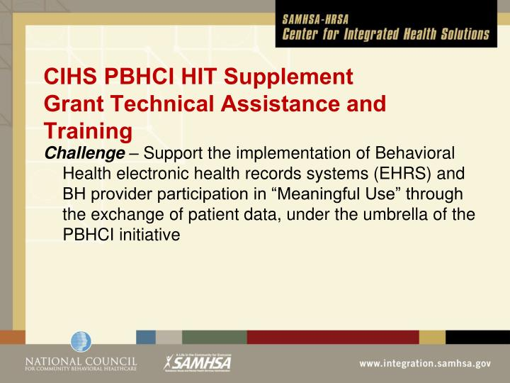 Cihs pbhci hit supplement grant technical assistance and training