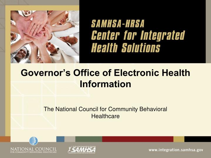 Governor s office of electronic health information