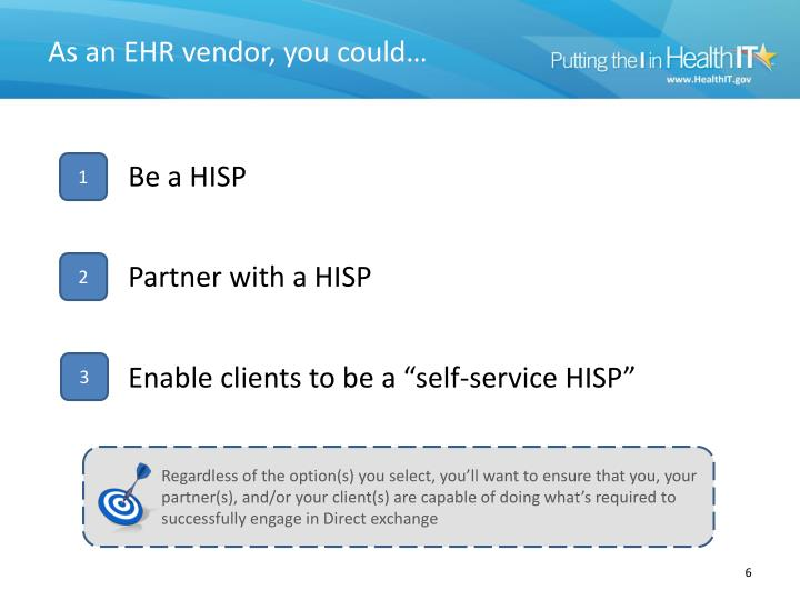As an EHR vendor, you could…