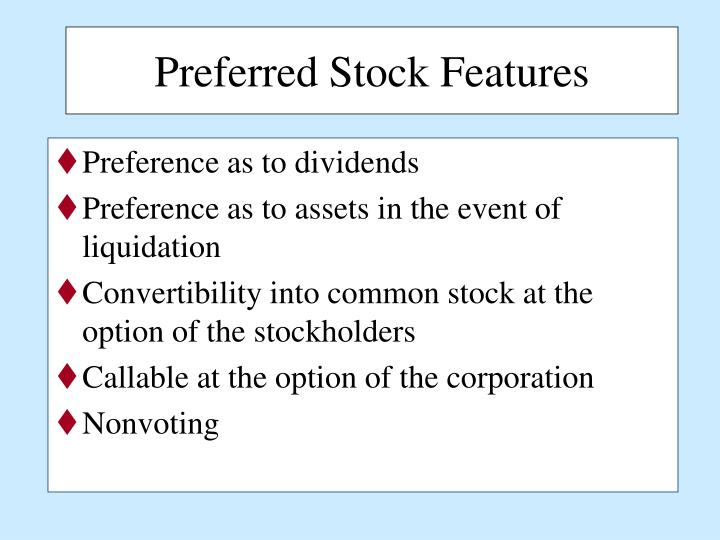 Preferred Stock Features