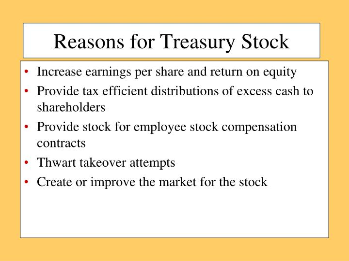 Reasons for Treasury Stock