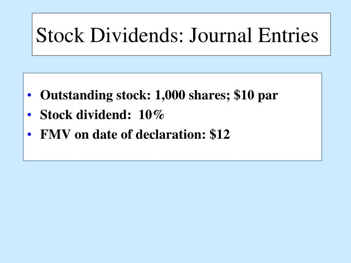 Stock Dividends: Journal Entries