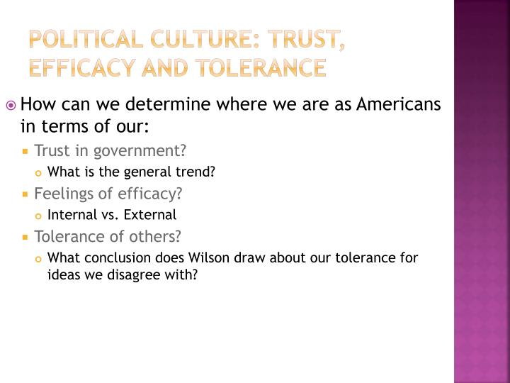 Political Culture: Trust, Efficacy and Tolerance