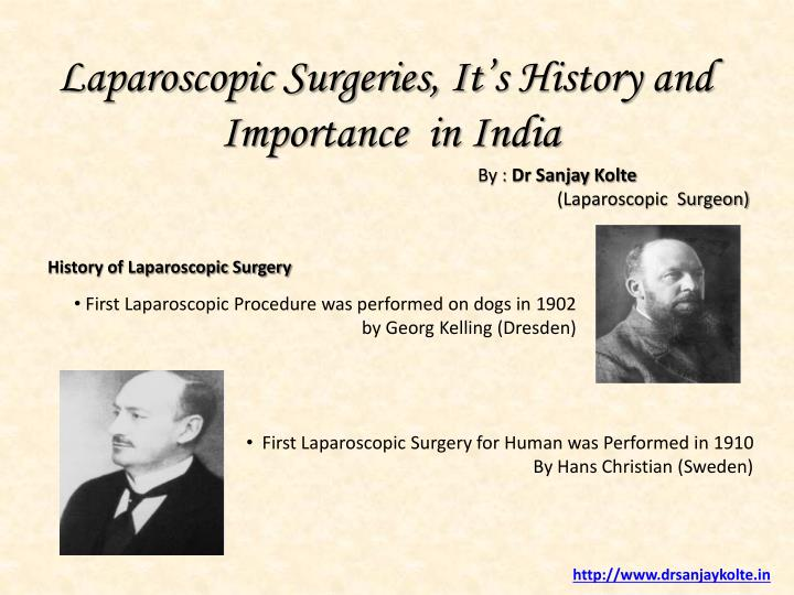 Laparoscopic Surgeries, It's History and