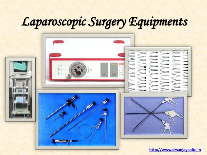 Laparoscopic Surgery Equipments