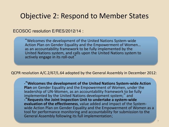 Objective 2: Respond to Member States