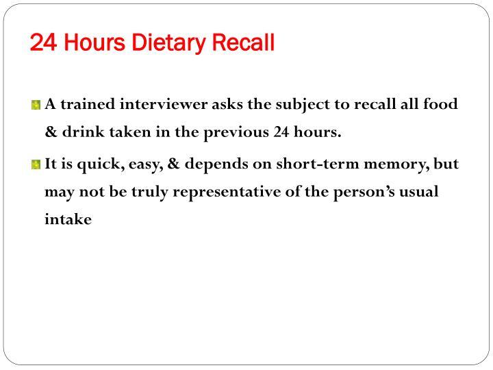 24 Hours Dietary Recall