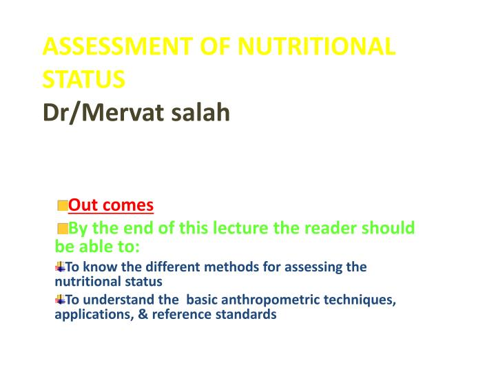 ASSESSMENT OF NUTRITIONAL