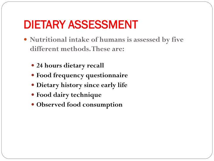 DIETARY ASSESSMENT