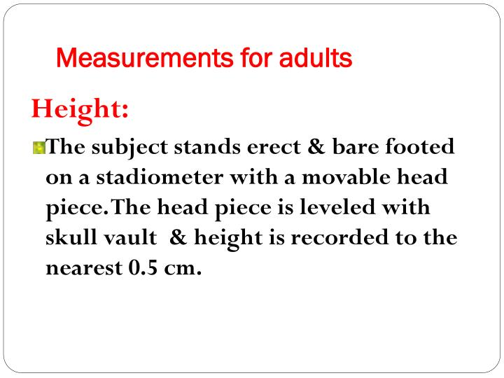 Measurements for adults