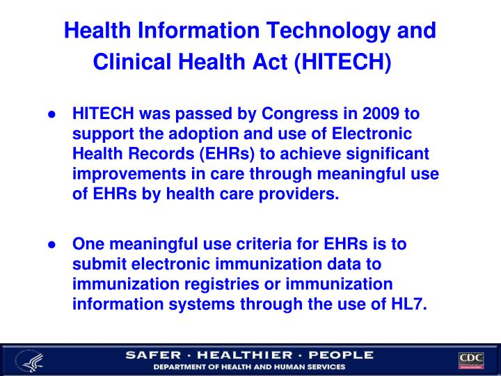 Health Information Technology and Clinical Health Act (HITECH)