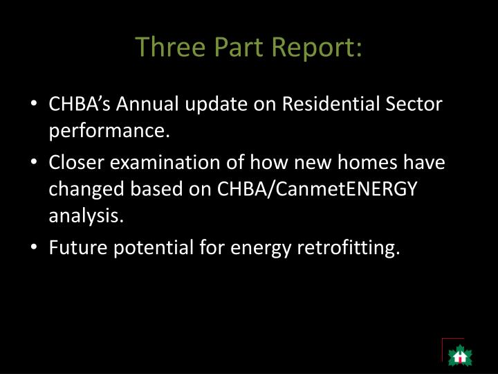 Three Part Report: