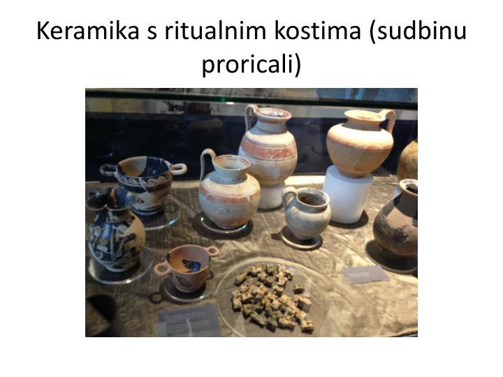 Keramika s ritualnim kostima (sudbinu proricali)