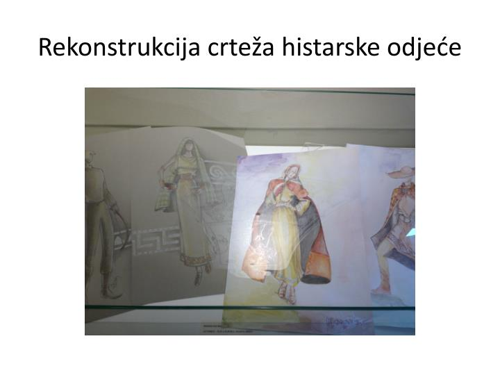 Rekonstrukcija crteža histarske odjeće