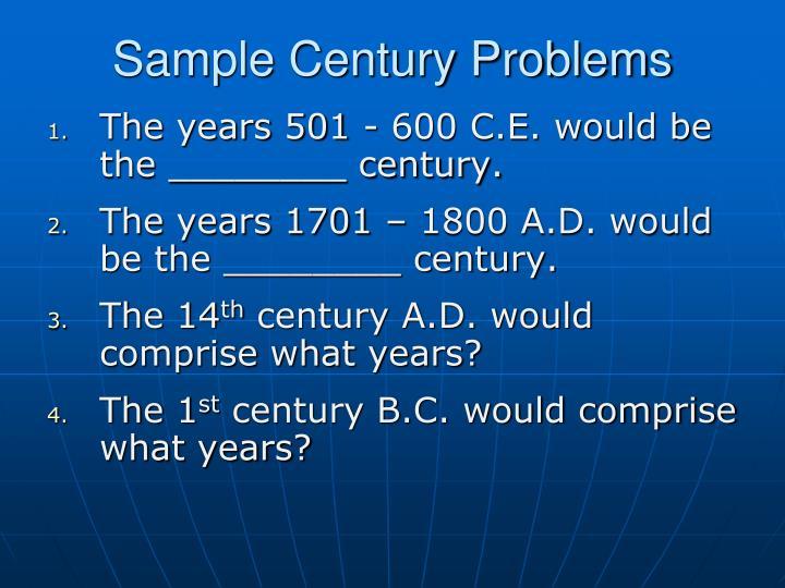 Sample Century Problems