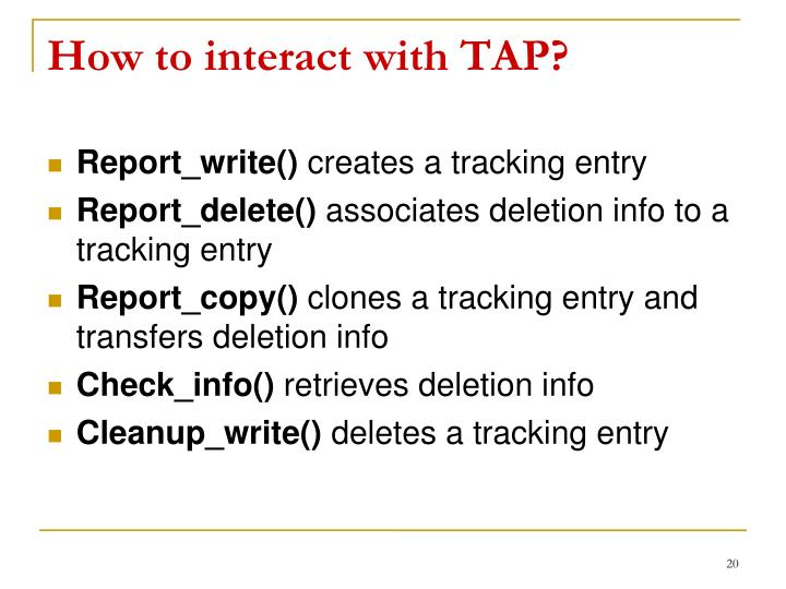 How to interact with TAP?