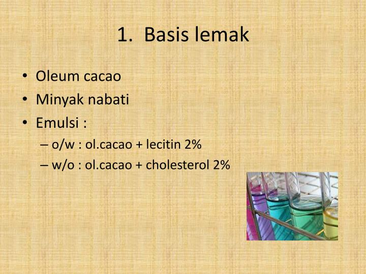 1.  Basis lemak