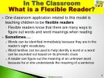 in the classroom what is a flexible reader