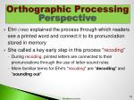 orthographic processing perspective1