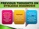 previous thoughts on dyslexia diagnosis