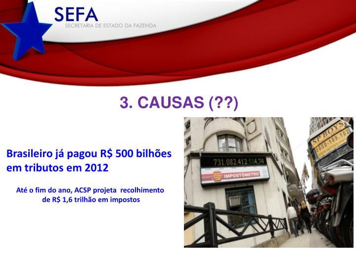 3. CAUSAS (??)