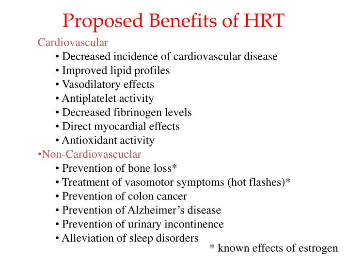 Proposed Benefits of HRT