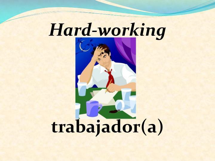 Hard-working