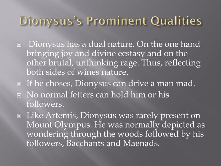 Dionysus's Prominent Qualities