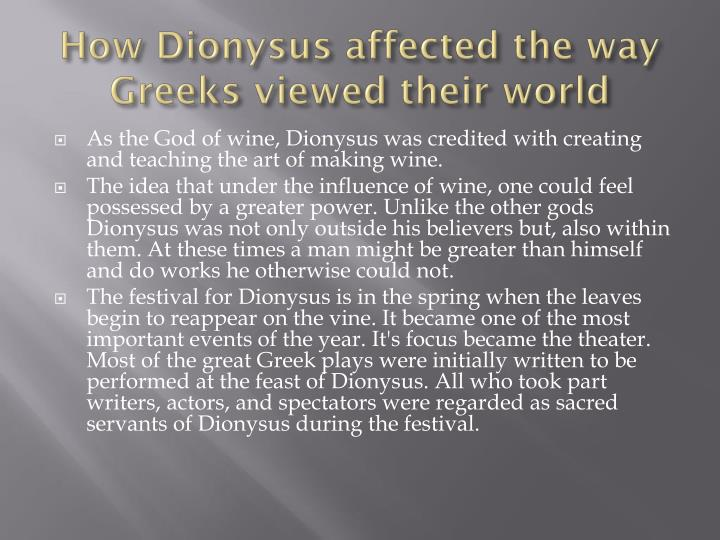 How Dionysus affected the way Greeks viewed their world
