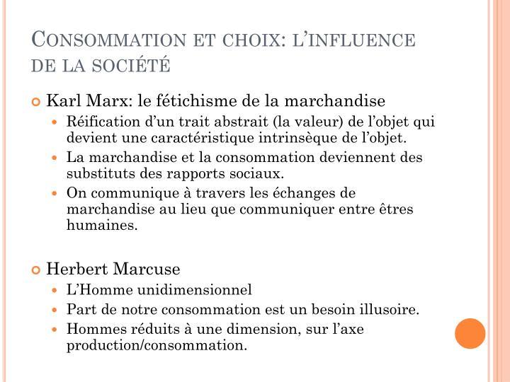 Consommation et choix: l'influence de la société