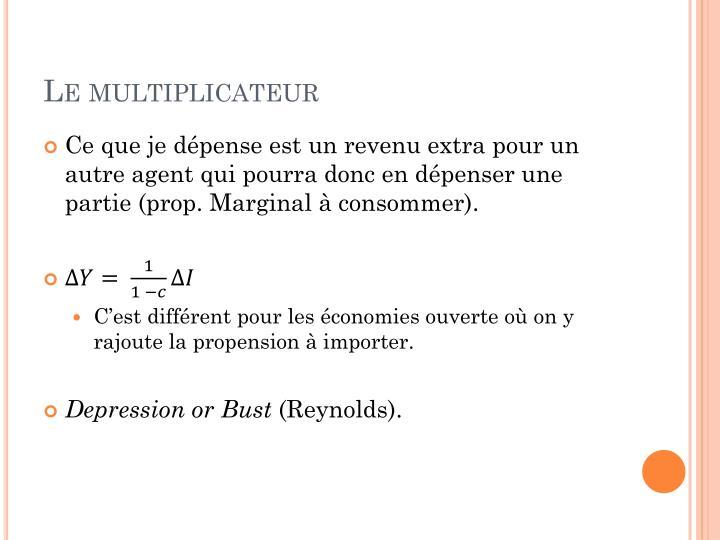 Le multiplicateur