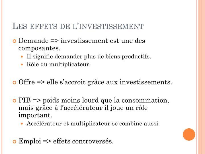 Les effets de l'investissement