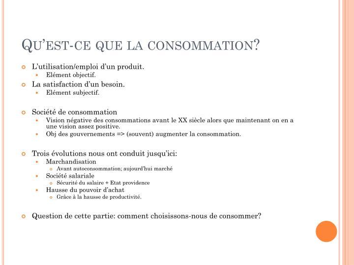 Qu'est-ce que la consommation?