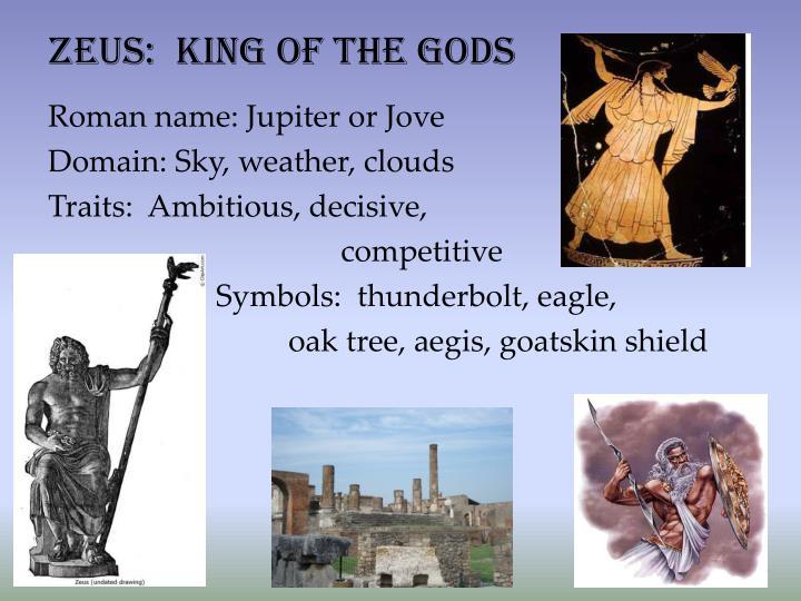 Zeus:  King of the Gods