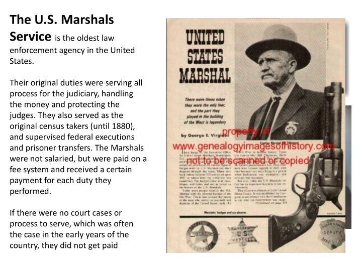The U.S. Marshals Service