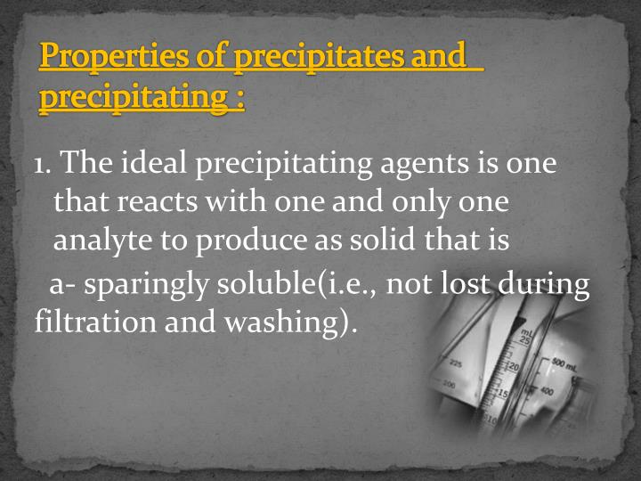 Properties of precipitates and