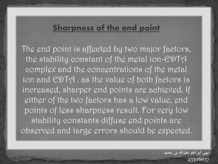 Sharpness of the end point