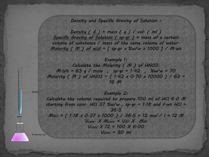 Density and Specific Gravity of Solution :