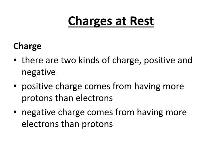 Charges at Rest