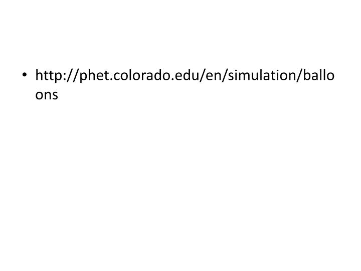 http://phet.colorado.edu/en/simulation/balloons