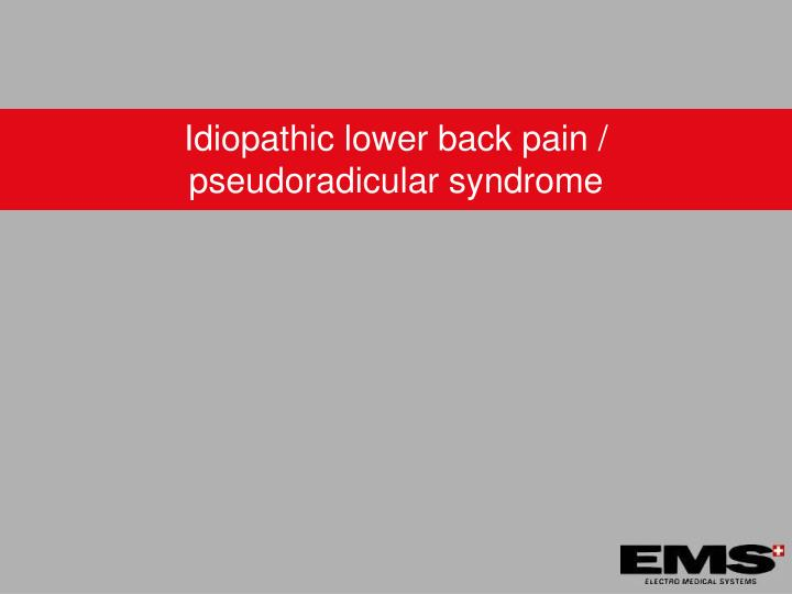 Idiopathic lower back pain /