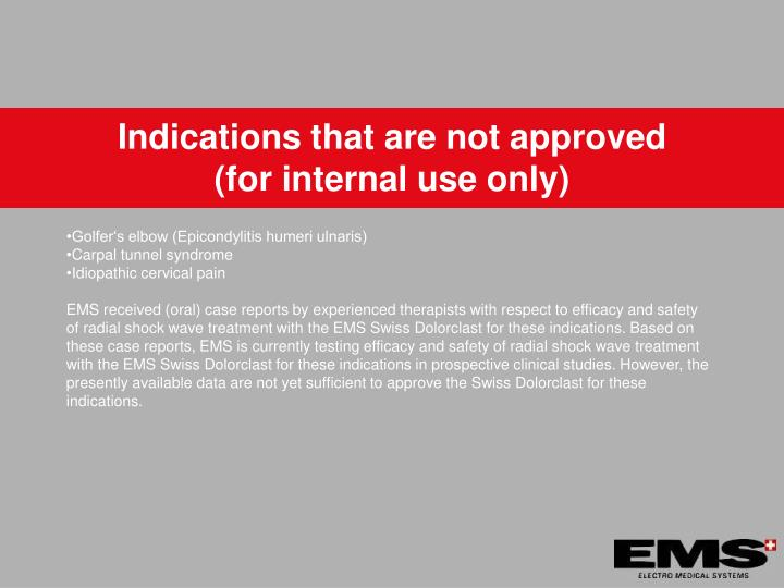 Indications that are not approved