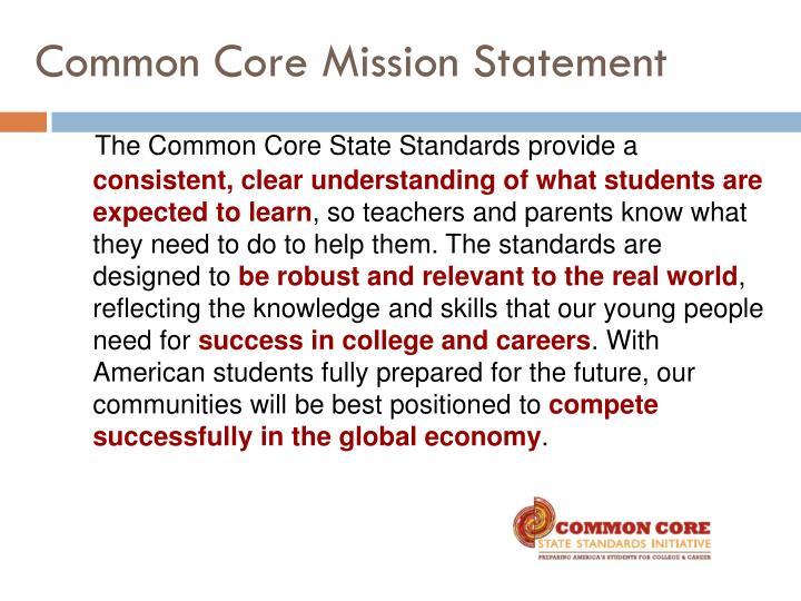 Common Core Mission Statement