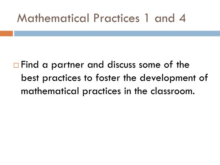 Mathematical Practices 1 and 4