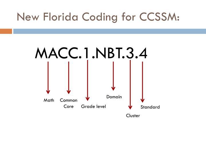 New Florida Coding for CCSSM: