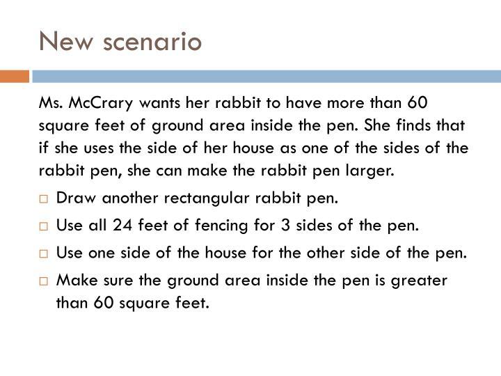 New scenario