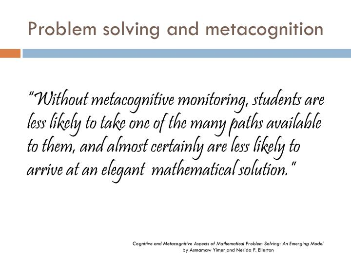 Problem solving and metacognition