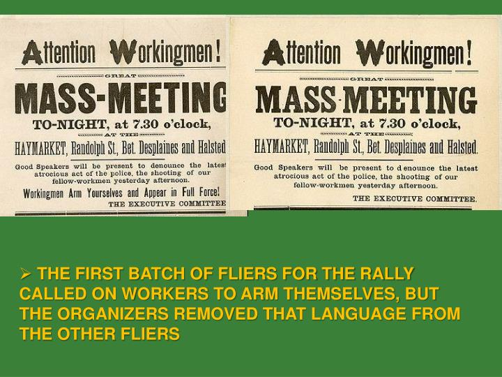 THE FIRST BATCH OF FLIERS FOR THE RALLY CALLED ON WORKERS TO ARM THEMSELVES, BUT THE ORGANIZERS REMOVED THAT LANGUAGE FROM THE OTHER FLIERS