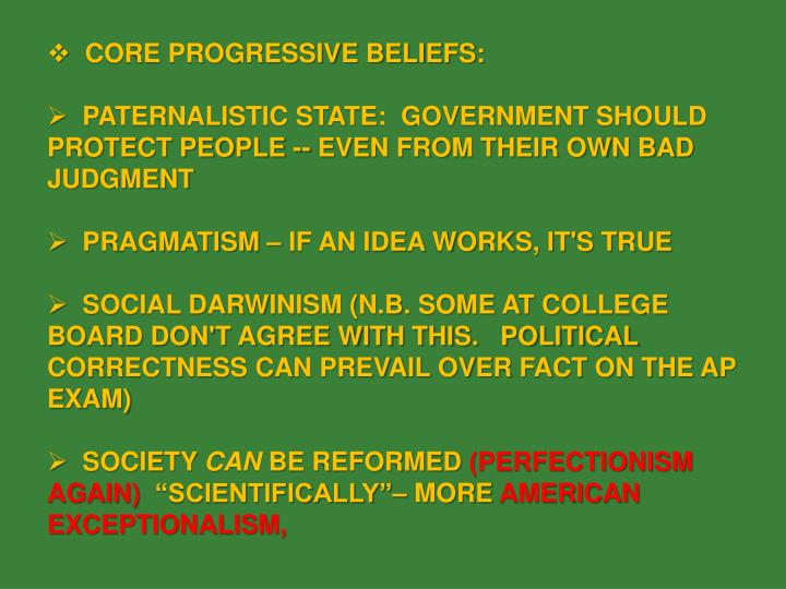 CORE PROGRESSIVE BELIEFS: